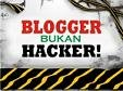 blogger-bukan-hacker-kecil-1